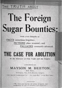 Mayson Beeton - The Truth About the Foreign Sugar Bounties - The Case for Abolition