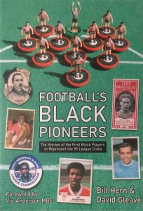 Bill Hern & David Gleave - Football's Black Pioneers