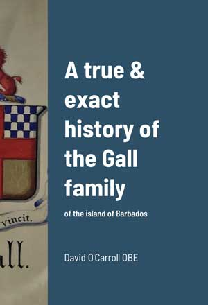 David O'Carroll A true & exact history of the Gall family